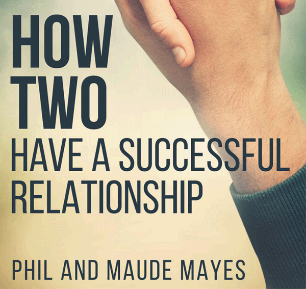 How TWO Have a Successful Relationship